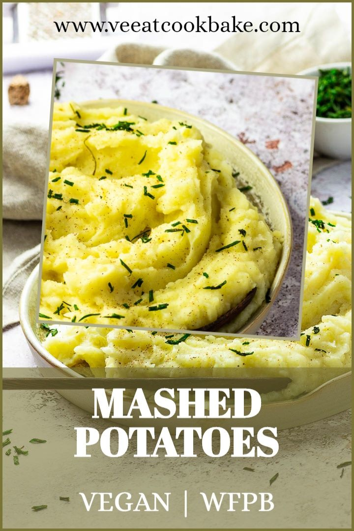 How To Make Best Vegan Mashed Potatoes Without Butter Dairy Free Wfpb Vegan Dinner Recipes Vegan Mashed Potatoes Vegan Potato Recipes