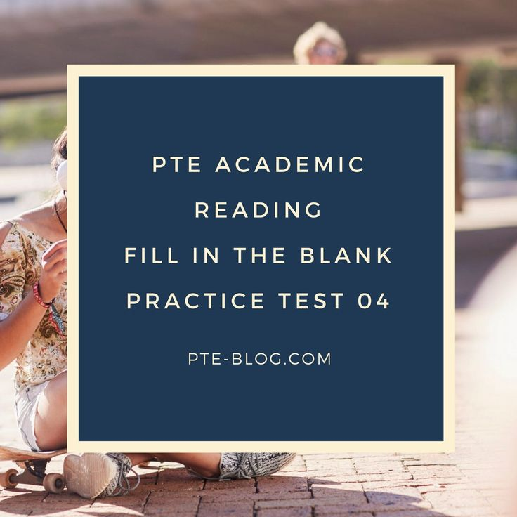 PTE Academic Reading: Fill in the Blank Practice Test 04