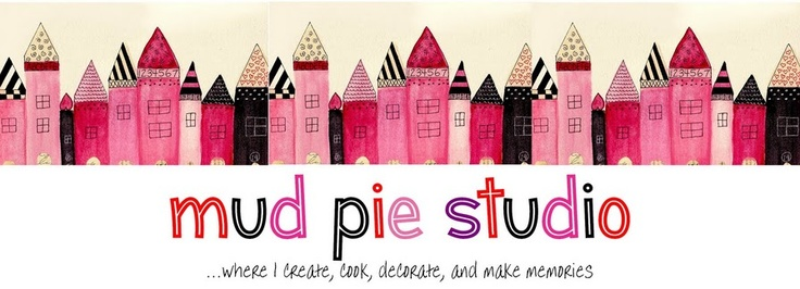 Blog:  Mud Pie Studio http://mudpiestudio.blogspot.com/