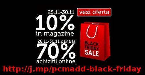 Black Friday la PC M@DD