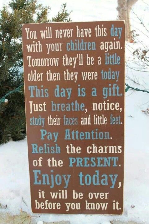 Enjoy today with your children!  Get personalized parenting tips from experts on www.popexpert.com