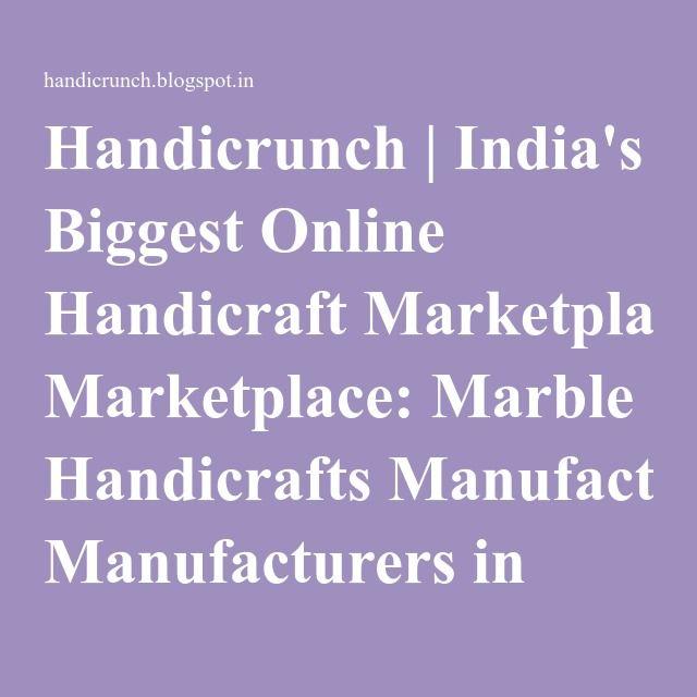 Handicrunch | India's Biggest Online Handicraft Marketplace: Marble Handicrafts Manufacturers in Jaipur