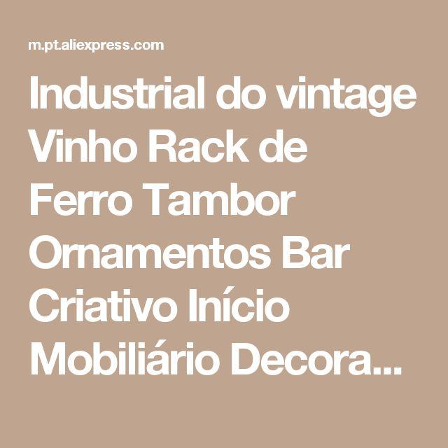 Industrial do vintage Vinho Rack de Ferro Tambor Ornamentos Bar Criativo Início Mobiliário Decoração Da Parede Mural Pintura Balde De Armazenamento Pendurado Loja Online | aliexpress móvel