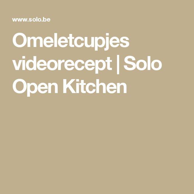 Omeletcupjes videorecept | Solo Open Kitchen