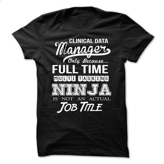 Clinical Data Manager #shirt #hoodie. PURCHASE NOW => https://www.sunfrog.com/LifeStyle/Clinical-Data-Manager-57274348-Guys.html?60505