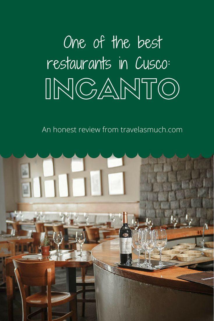A review of the Peruvian-Italian Fusion Restaurant Incanto in Cusco, Peru.