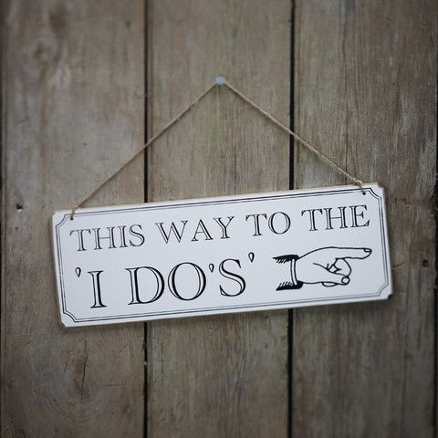 """This Way To The 'I Do's'"" Wooden #Wedding Sign - A cute and #rustic wedding sign, and a perfect addition to the big day!  Wedding #Decorations By Cadeaux - Cadeaux.ie"