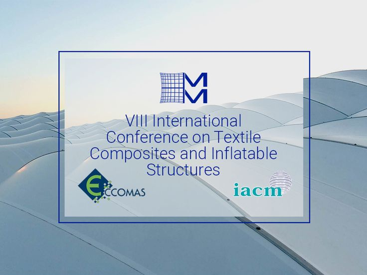VIII International Conference on Textile Composites and Inflatable Structures - Structural Membranes 2017