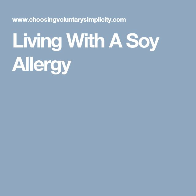 Living With A Soy Allergy