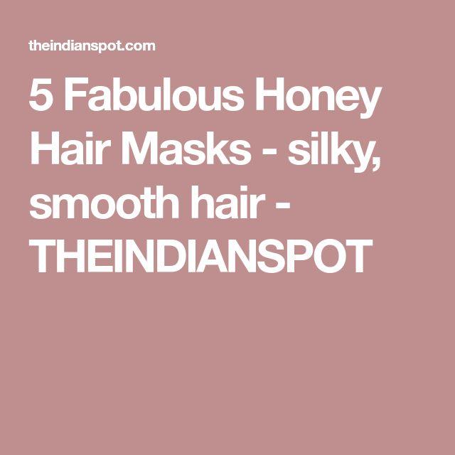 5 Fabulous Honey Hair Masks - silky, smooth hair - THEINDIANSPOT