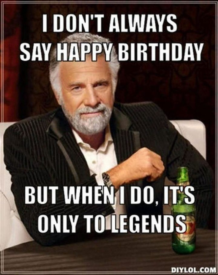 47 Funny Happy Birthday Dad Memes For The Best Father In The World Funny Happy Birthday Meme Happy Birthday For Him Happy Birthday Quotes Funny