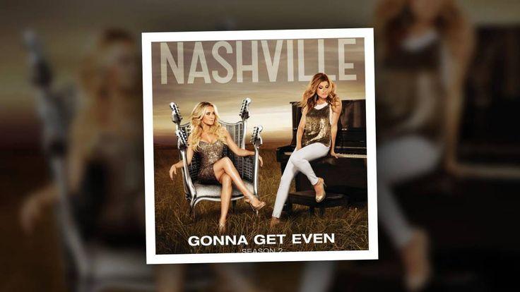 Nashville Cast - Gonna Get Even (feat. Aubrey Peeples)