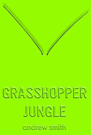 """Grasshopper jungle"", by Andrew Smith - 	In the small town of Ealing, Iowa, Austin and his best friend Robby have accidentally unleashed an unstoppable army. An army of horny, hungry, six-foot-tall praying mantises that only want to do two things. This is the truth. This is history. It's the end of the world. And nobody knows anything about it. You know what I mean."
