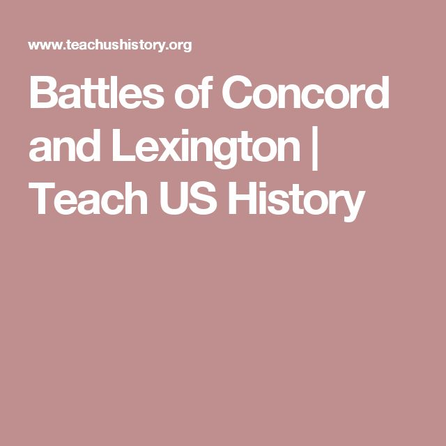 Battles of Concord and Lexington | Teach US History