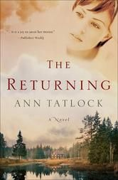 The Returning, by Ann Tatlock, is free in the Kindle store and from Barnes & Noble, Google, iTunes, Kobo and ChristianBook, courtesy of Christian publisher Bethany House.