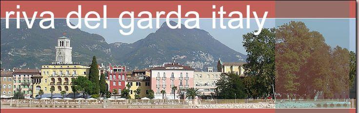 Riva del Garda Italy - from whence my family came