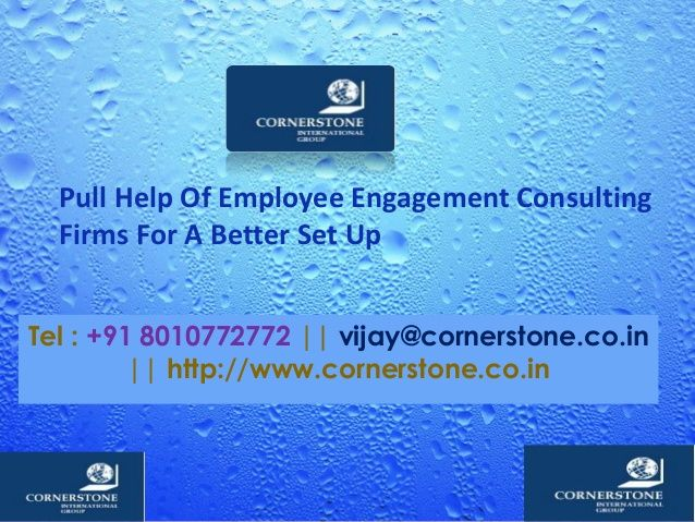 Pull Help Of Employee Engagement Consulting Firms For A Better Set Up >> >> >>  There's no doubt that Employee engagement consulting firms have come a long way in the last several years. It has shifted from an administration buzzword to something which is being taken seriously in companies and seen as a crucial factor of HR.   #EmployeeEngagementConsulting