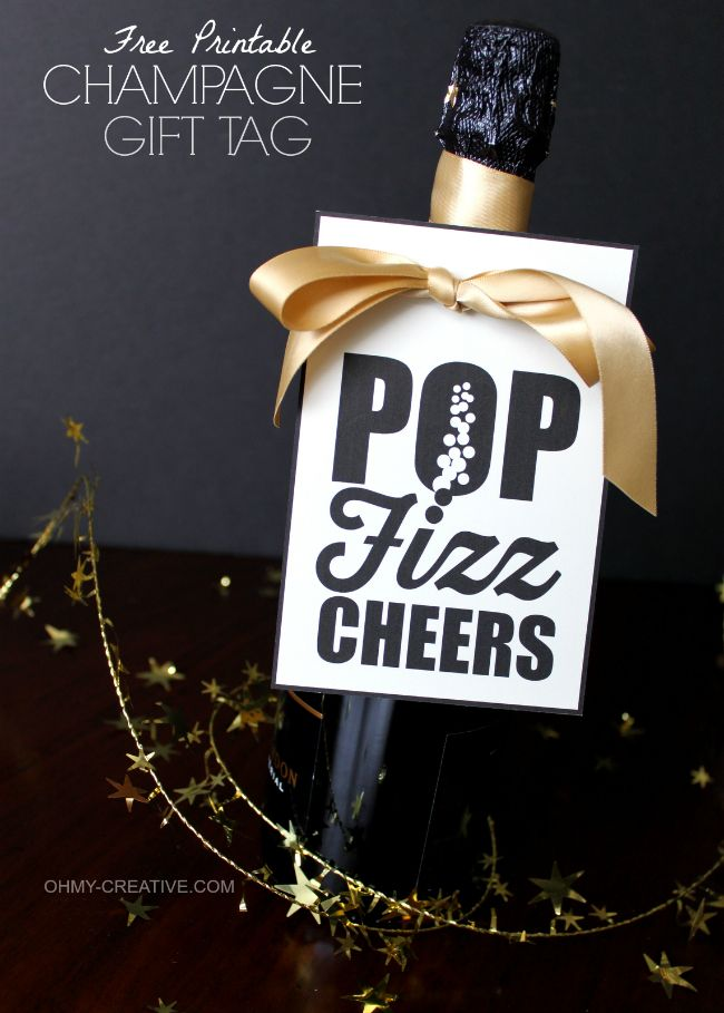 Free Printable Champagne Gift Tag - Pop Fizz Cheers! Perfect for hostess gifts, New Year's Eve and all of life's celebrations! | OHMY-CREATIVE.COM: