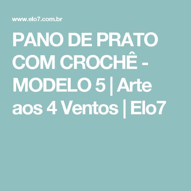 PANO DE PRATO COM CROCHÊ - MODELO 5 | Arte aos 4 Ventos | Elo7