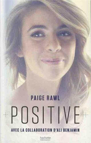 """Au Salon du livre de Montreuil j'ai fait cette incroyable découverte : le livre """"Positive"""" de Paige Rawl.  J'ai été intrigué par la couverture et cette jeune fille souriante, ce message à travers le titre... noyé au milieu des livres pré-ado de couples amoureux ou d'adolescentes en dépression. Et quand j'ai lu la 4ème de couverture, PAF ! J'AI PRIS UNE CLAQUE ! C'est la même thématique que mon 3e roman, le VIH, et il en existe très peu."""