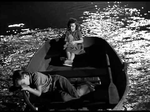 THE NIGHT OF THE HUNTER - CHILDREN'S LULLABY (a film by CHARLES LAUGHTON - 1955) - pure magic