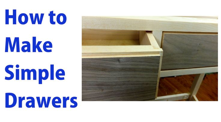 How to Make Simple Wood Drawers.
