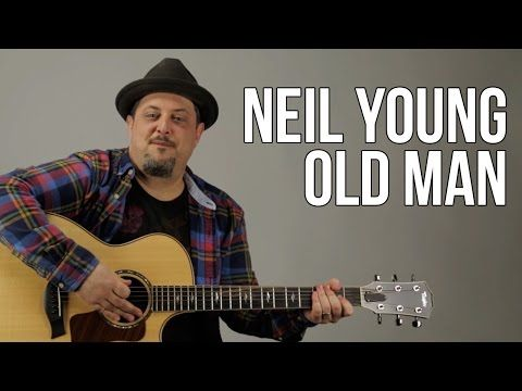 Neil Young - Old Man - Easy Acoustic Guitar Lessons - How to play old man on guitar - YouTube