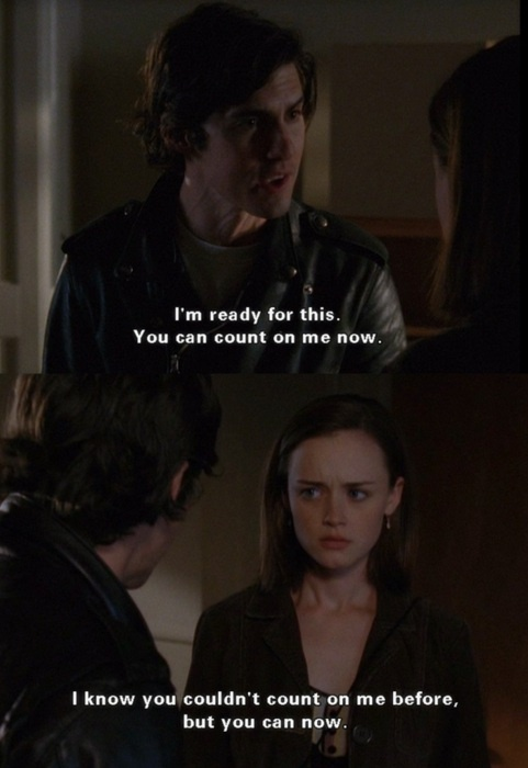 Gilmore Girls. Why did she not pick Jess... why? Loved him better than Logan. And maybe more than Dean
