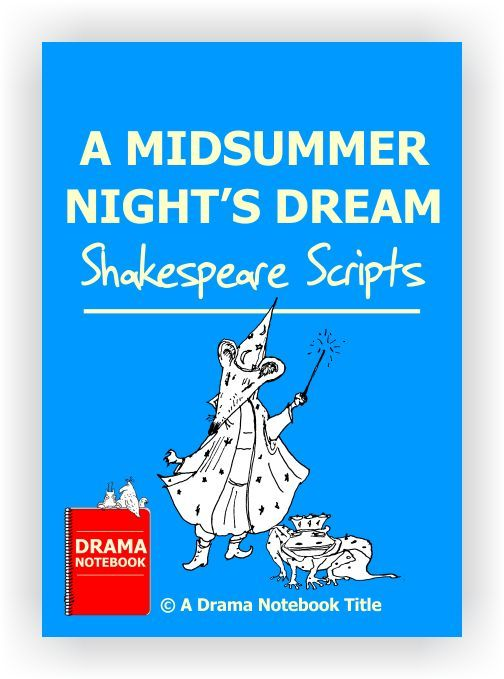 Four edited scenes from the play, plus a three-page version of Midsummer Nights Dream!