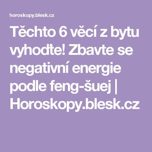 Těchto 6 věcí z bytu vyhoďte! Zbavte se negativní energie podle feng-šuej | Horoskopy.blesk.cz