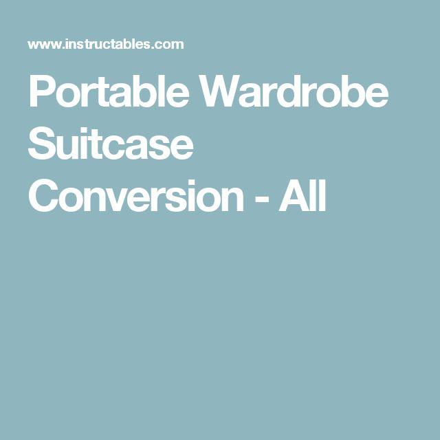 Portable Wardrobe Suitcase Conversion - All