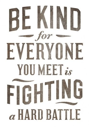 Be kind prints: Remember This, Be Nice, Simon Walker, Be Kind, So True, Favorite Quotes, Bekind, True Stories, Kind Matter