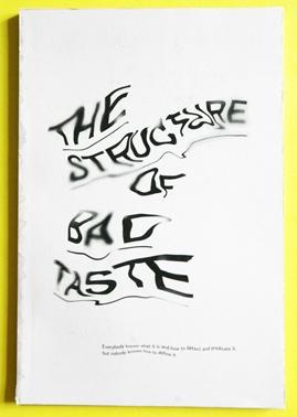 The Structure Of Bad Taste - Jozef Ondrik – Graphic Design & Typography