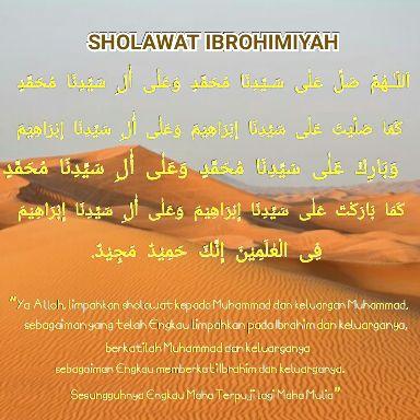 Fadilah dan Keistimewaan Sholawat Ibrohimiyah Bacaan Lengkap