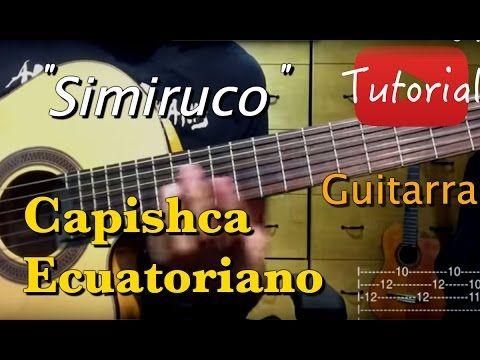 """En este tutorial les enseño como tocar el punteo y el acompañamiento del Capishca Ecuatoriano """"Simiruco"""". Esta version la toco en Si menor (Bm), en el mismo ..."""