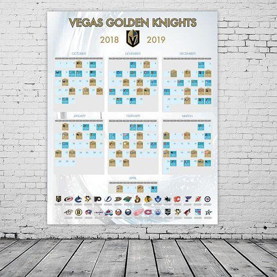Vegas Golden Knights 2018 2019 Season Schedule Nhl Poster Hockey Season Games Calendar Schedule Of Nhl Eve Vegas Golden Knights Hockey Season Golden Knights