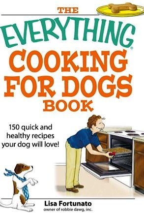 FREE e-Cookbook: The Everything Cooking for Dogs Book