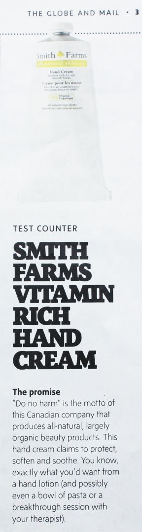 Our Smith Farms Vitamin-Rich Hand Cream was featured in The Globe and Mail!
