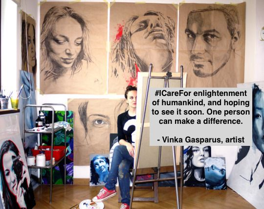 My name is Vinka Gasparus, I'm an artist from Croatia: I care for enlightenment of humankind, and hoping to see it soon. One person can make a difference.  Vinka Gašparuš gained her Master's Degree from the Academy of Applied Arts, Rijeka, Croatia in...