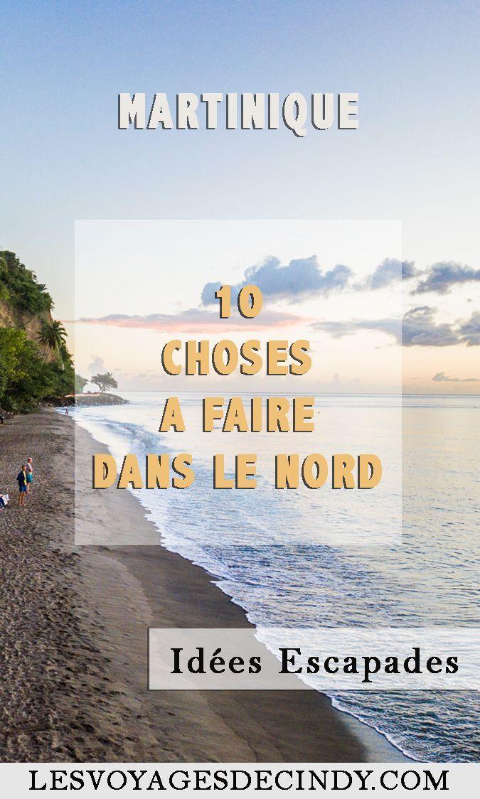 Que faire dans le nord de la Martinique ? 10 incontournables ! #martinique #antilles #voyages #vacances #soleil #plage #randonnee