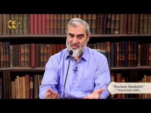 198) Kurban İbadettir - Nureddin YILDIZ - Sosyal Doku Vakfı - YouTube