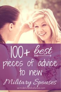 100 Best Pieces of Advice for New Military Spouses