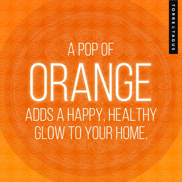 Add a happy, healthy glow to your home with a pop of ORANGE! #TorreAndTagus #ColourQuote #ColourYourHome #HomeDecor www.torretagus.com