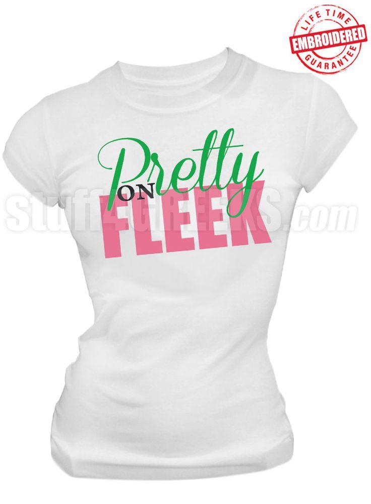 Alpha Kappa Alpha Pretty on Fleek T-Shirt, White - EMBROIDERED with Lifetime…