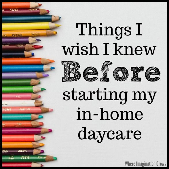 What I Wish I Knew Before Starting A Home Daycare!