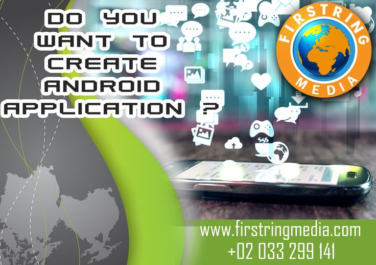 do you want create android application  contact us : +02 033 229 141 visit us : www.firstringmedia.com info@firstringmedia.com 15-07-2016 (132)