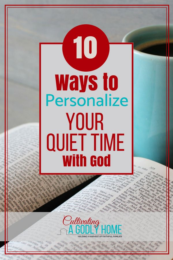 How To Personalize Your Quiet Time With God Christian Life Pinterest