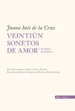 sor juana ines de la cruz poemas | VEINTIÚN SONETOS DE AMOR Y OTROS POEMAS. Juana Inés de la Cruz ...