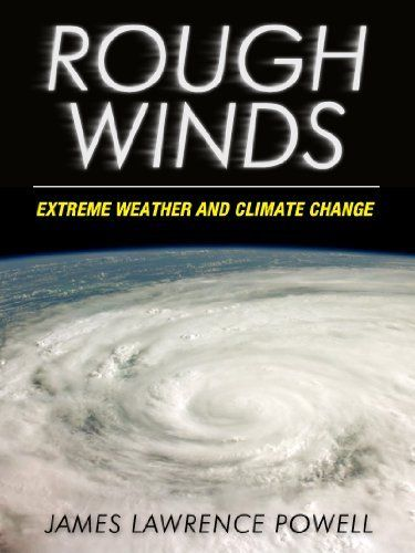 Rough Winds: Extreme Weather and Climate Change (Kindle Single) by James Lawrence Powell, http://www.amazon.com/dp/B005LYTHZO/ref=cm_sw_r_pi_dpp_grJQsb12EXMXX
