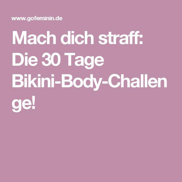 Mach dich straff: Die 30 Tage Bikini-Body-Challenge!